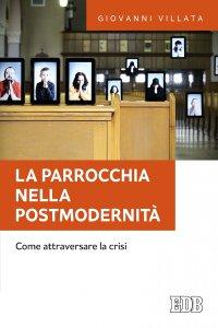 Copertina di 'La parrocchia nella postmodernità'