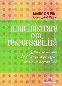 Copertina di 'Amministrare con responsabilità'