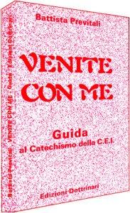 Copertina di 'Venite con me. Guida al catechismo della Cei'