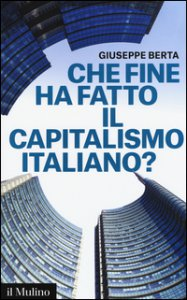 Copertina di 'Che fine ha fatto il capitalismo italiano?'