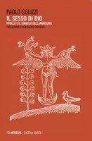 Il sesso di Dio. Proclo e il simbolo dell'androgino - Colizzi Paolo
