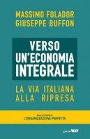 Verso un'economia integrale - Massimo Folador