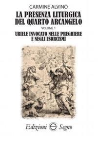 Copertina di 'La presenza liturgica del quarto arcangelo'