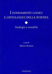 Copertina di 'I fondamenti logici e ontologici della scienza. Analogia e casualità'