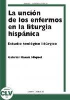 La unciòn de los enfermos en la liturgia hispànica - Gabriel Ramis Miquel
