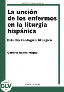 Copertina di 'La unciòn de los enfermos en la liturgia hispànica'
