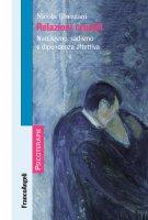 Relazioni crudeli - Nicola Ghezzani