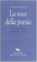 La voce della poesia. Un itinerario poetico per Alberto Caramella - Occhipinti Giovanni