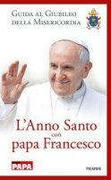 L' anno santo con papa Francesco