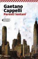Parenti lontani - Cappelli Gaetano