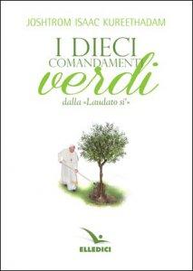Copertina di 'Dieci comandamenti verdi «Laudato si'»'