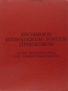 Copertina di 'Enchiridion eucologicum fontium liturgicorum'