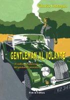 Gentleman al volante - Vittorio Castagna