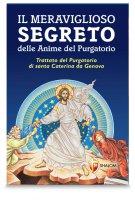 Il meraviglioso segreto delle anime del Purgatorio - Silvano Bracci