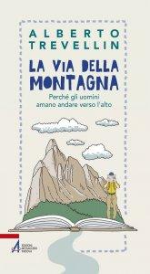 Copertina di 'La via della montagna'