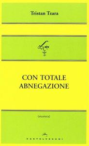 Copertina di 'Con totale abnegazione.'