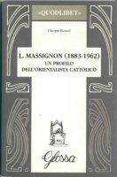 L. Massignon (1883-1962) - Rizzardi Giuseppe
