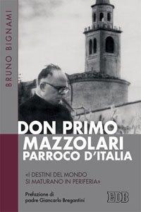 Copertina di 'Don Primo Mazzolari, parroco d'Italia'