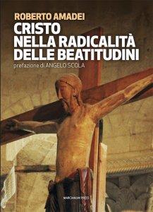 Copertina di 'Cristo nella radicalità delle beatitudini'