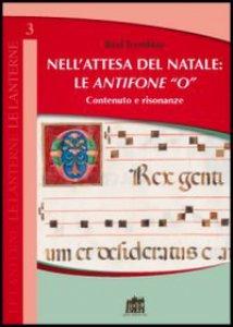 """Copertina di 'Nell'attesa del Natale: le antifone """"O""""'"""