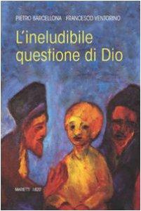 Copertina di 'L' ineludibile questione di Dio'