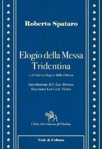 Copertina di 'Elogio della Messa Tridentina'