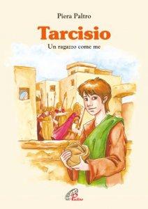 Copertina di 'Tarcisio. Un ragazzo come me'