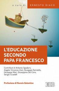Copertina di 'L'educazione secondo papa Francesco'
