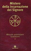 Mistero della incarnazione del Signore - Arcidiocesi di Milano