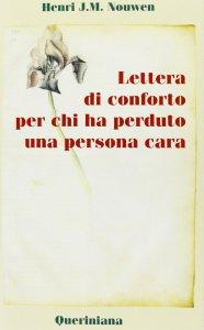Copertina di 'Lettera di conforto per chi ha perduto una persona cara'