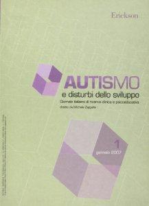 Copertina di 'Autismo e disturbi dello sviluppo. Giornale italiano di ricerca clinica e psicoeducativa (2007)'