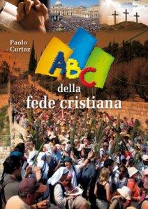 Copertina di 'ABC della fede cristiana'