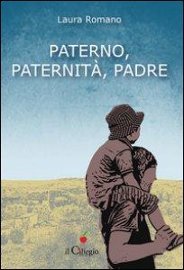 Copertina di 'Paterno, paternità, padre'