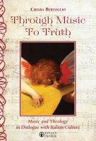 Through music to truth - Chiara Bertoglio