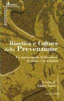 Bioetica e cultura della prevenzione
