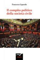 Il compito politico della società civile - Liparulo Francesco
