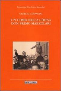 Copertina di 'Un uomo nella chiesa don Primo Mazzolari'