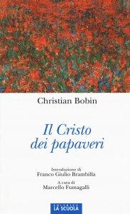 Copertina di 'Cristo dei papaveri. (Il)'