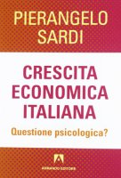 Crescita economica italiana - Pierangelo Sardi