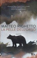 La pelle dell'orso - Righetto Matteo