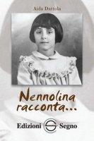 Nennolina racconta... - Aida Dattola