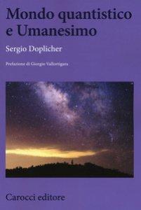 Copertina di 'Mondo quantistico e Umanesimo'