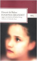 Eugenia Grandet - Balzac Honoré de