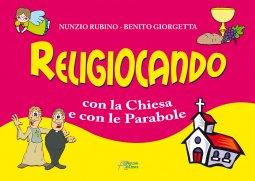 Copertina di 'Religiocando con la chiesa e con le parabole'