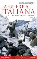 La guerra italiana - Marco Mondini