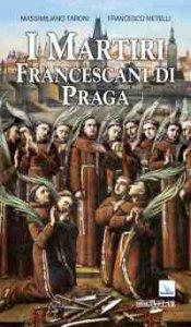 Copertina di 'I martiri francescani di Praga'