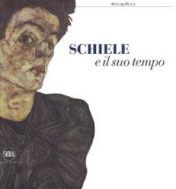 Copertina di 'Schiele e il suo tempo. Ediz. a colori'