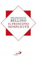 Il principio semplicità - Francesco Bellino
