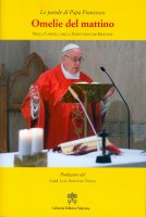 Omelie del mattino. Volume 11 - Francesco (Jorge Mario Bergoglio)