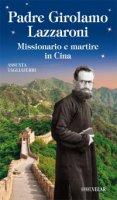 Padre Girolamo Lazzaroni - Assunta Tagliaferri